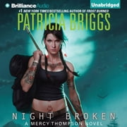 Night Broken audiobook by Patricia Briggs