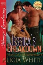 Jessica's Breakdown ebook by Alicia White