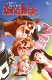 "Life With Archie #37 ebook by Paul Kupperberg,Fernando Ruiz,Rosario ""Tito"" Peña,Jack Morelli,Pat Kennedy,Tim Kennedy,Bob Smith,Gary Martin,Jim Amash,Glenn Whitmore"