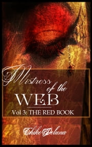 Mistress of the Web Vol 3: The Red Book ebook by Chike Deluna