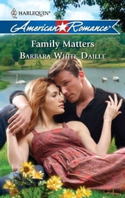 Family Matters ebook by Barbara White Daille