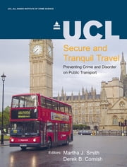Secure and Tranquil Travel ebook by Martha J. Smith,Derek B. Cornish
