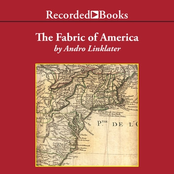 Fabric of America audiobook by Andro Linklater