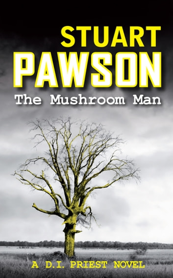The Mushroom Man - The riveting Yorkshire crime series ebook by Stuart Pawson