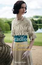 L'eredità di Cavendon eBook by Barbara Taylor Bradford