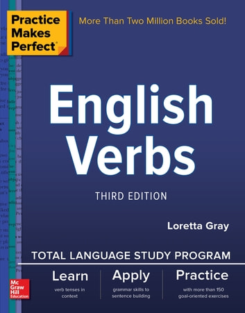 Practice Makes Perfect English Verbs 3rd Edtion