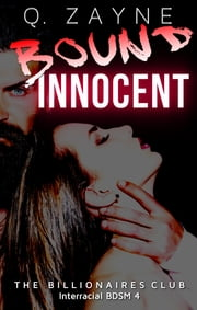 Bound Innocent - Pia's First Time ebook by Q. Zayne