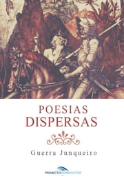 Poesias Dispersas ebook by Guerra Junqueiro