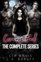 Coven's End - The Complete Series ebook by Lia Davis, L.A. Boruff
