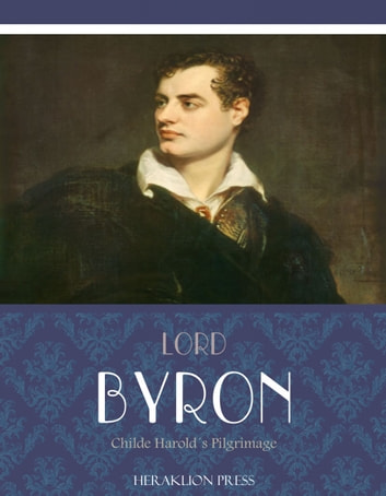 a literary analysis of the byronic hero in childe harolds pilgrimage by byron Childe harold is perhaps a prototype for what would later become known as the 'byronic hero': moody, scornful, but also intelligent and passionate and although he is supposedly separate from the persona of the poem, it is often difficult to distinguish between the thoughts and words of harold and those of the poet.