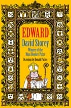 Edward ebook by David Storey, Donald Parker