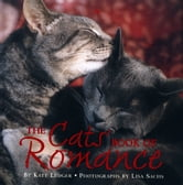 The Cats' Book of Romance ebook by Lisa Sachs,Kate Ledger