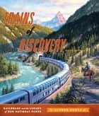 Trains of Discovery ebook by Alfred Runte