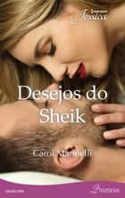 Desejos do Sheik ebook by Carol Marinelli, Tina TJ Gouveia, Rafael Bonaldi