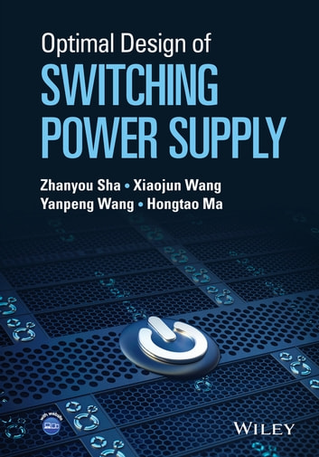 Optimal design of switching power supply ebook by zhanyou sha optimal design of switching power supply ebook by zhanyou shaxiaojun wangyanpeng wang fandeluxe Image collections