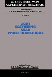 Light Scattering Near Phase Transitions ebook by Cummins, H.Z.