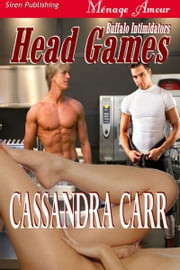 Head Games ebook by Cassandra Carr