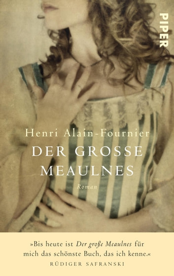 Der grosse Meaulnes - Roman ebook by Henri Alain-Fournier