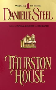 Thurston House ebook by Danielle Steel