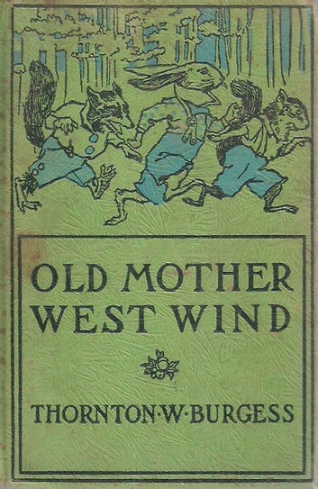 Old Mother West Wind eBook by Thornton W. Burgess
