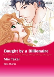 BOUGHT BY A BILLIONAIRE (Harlequin Comics) - Harlequin Comics ebook by Kay Thorpe,Mio Takai