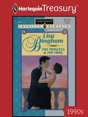 The Princess & the Frog ebook by Lisa Bingham