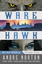 Ware Hawk ebook by Andre Norton