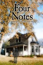 Four Notes ebook by Michael Reid
