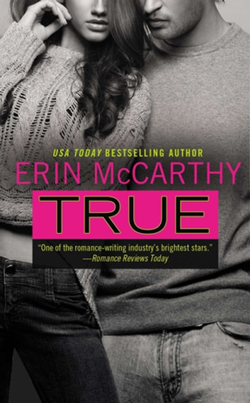 True: True Believers Book 1 - True Believers Book 1 ebook by Erin McCarthy
