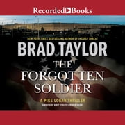 The Forgotten Soldier audiobook by Brad Taylor