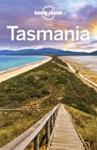 Lonely Planet Tasmania 電子書 by Lonely Planet