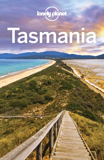 Lonely Planet Tasmania ebook by Lonely Planet
