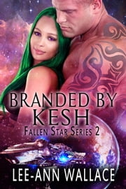 Branded By Kesh ebook by Lee-Ann Wallace