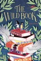 The Wild Book ebook by Juan Villoro