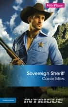 Sovereign Sheriff ebook by Cassie Miles