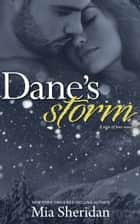 Dane's Storm ebook by Mia Sheridan