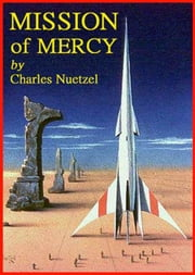 Mission of Mercy ebook by Charles Nuetzel