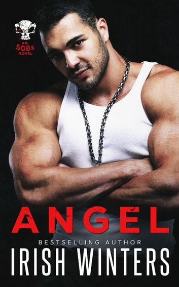 Angel - SOBs, #1 ebook by Irish Winters