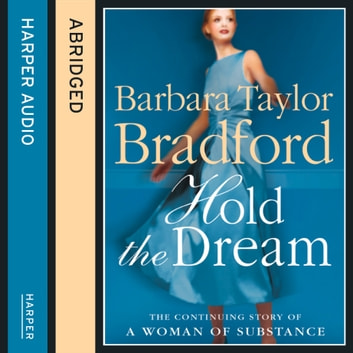 Hold the Dream audiobook by Barbara Taylor Bradford