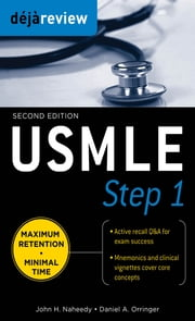 Deja Review USMLE Step 1, Second Edition ebook by John Naheedy,Daniel Orringer
