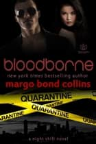 Bloodborne ebook by Margo Bond Collins