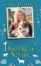 Humble by Nature ebook by Kate Humble