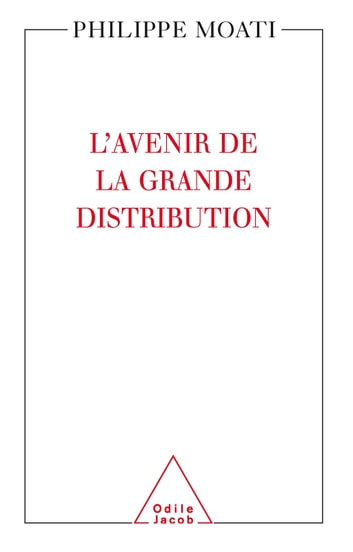 L' Avenir de la grande distribution ebook by Philippe Moati