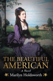 The Beautiful American ebook by Marilyn Holdsworth