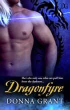 Dragonfyre ebook by Donna Grant