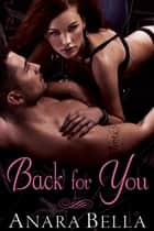 Back for You ebook by Anara Bella