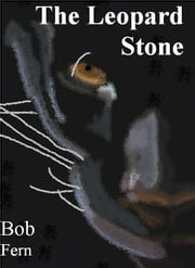The Leopard Stone ebook by Robert Fern