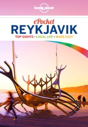 Lonely Planet Pocket Reykjavik ebook by Lonely Planet, Alexis Averbuck