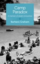 Camp Paradox ebook by Barbara Graham