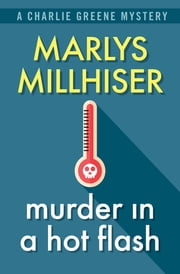 Murder in a Hot Flash ebook by Marlys Millhiser